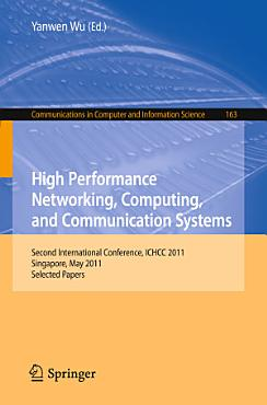 High Performance Networking  Computing  and Communication Systems PDF