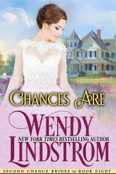 Chances Are: A Sweet & Clean Historical Romance