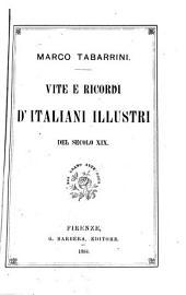 Vite e ricordi d'Italiani illustri del secolo XIX.