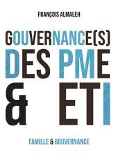 Gouvernance(s) d'entreprise et de famille: Conjonction ou disjonction des gouverances