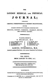 The Medical and Physical Journal: Volume 37