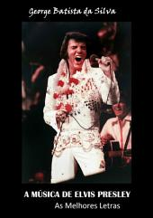 A MÚsica De Elvis Presley