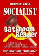 Comrade Paul's Socialist Bathroom Reader