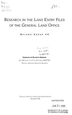 Research in the Land Entry Files of the General Land Office