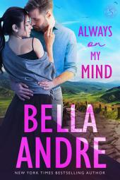 Always on My Mind: The Sullivans: (Contemporary Romance)