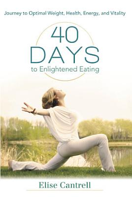 40 Days to Enlightened Eating PDF