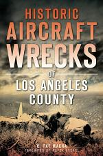 Historic Aircraft Wrecks of Los Angeles County