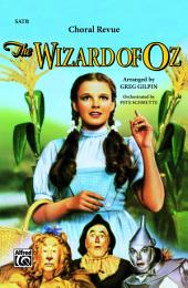 The Wizard of Oz -- Choral Revue: For SATB Choir