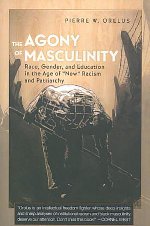 The Agony of Masculinity PDF