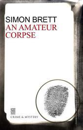 Amateur Corpse