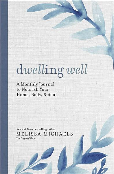 Download Dwelling Well Book