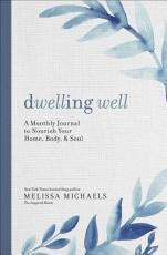 Dwelling Well