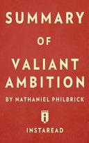 Summary of Valiant Ambition