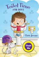 Toilet Time for Boys   4th Edition Book