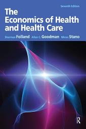 The Economics of Health and Health Care: Pearson New International Edition, Edition 7