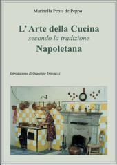 L' Arte della Cucina secondo la Tradizione napoletana