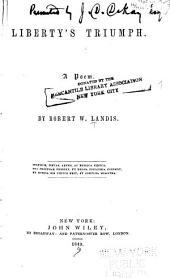Liberty's Triumph: A Poem