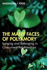 The Many Faces of Polyamory