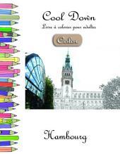 Cool Down [Color] - Livre à colorier pour adultes: Hambourg