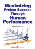 Maximizing Project Success through Human Performance PDF