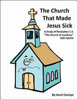 The Church That Made Jesus Sick PDF
