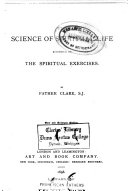 The Science of Spiritual Life According to the Spiritual Exercises