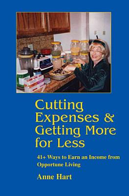 Cutting Expenses and Getting More for Less