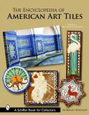 The Encyclopedia of American Art Tiles: Region 6 : Southern California