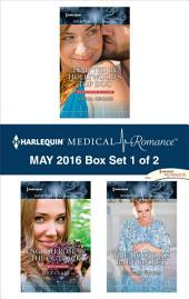 Harlequin Medical Romance May 2016 - Box Set 1 of 2: Tempted by Hollywood's Top Doc\English Rose in the Outback\The Doctor's Baby Secret