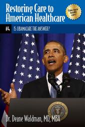 Is Obamacare the Answer?