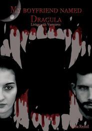 My boyfriend named Dracula