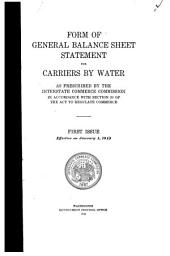 Form of general balance sheet statement for carriers by water. First issue effective on January 1, 1913