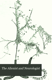 The Alienist and Neurologist: Volume 28