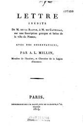Lettre inedite de M. de La Bastie, a M. de Caveirac, sur une inscription grecque et latine la ville de Nismes: avec des observations