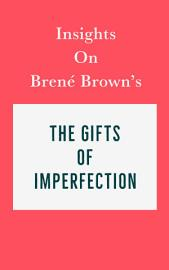 Insights On Bren   Brown   S The Gifts Of Imperfection