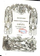 Diccionario Geográfico-Estadístico-Histórico de España Y Sus Posesiones de Ultramar: Volumen 8