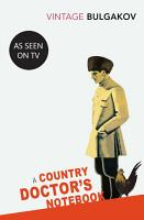 A Country Doctor s Notebook PDF