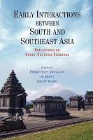 Early Interactions Between South and Southeast Asia PDF