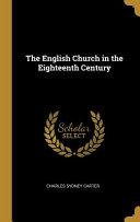 The English Church in the Eighteenth Century