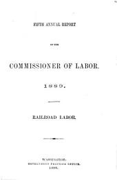 Annual Report of the Commissioner of Labor: Volume 5