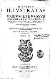 Hispaniae illustratae seu rerum vrbiumq[ue] Hispaniae, Lusitaniae, Aethiopiae et Indiae scriptores varii ...: Volume 2