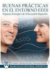 Buenas prácticas en el entorno EEES (Espacio Europeo de Educación Superior)