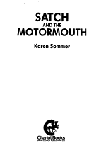 Satch and the Motormouth