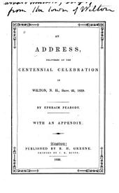 An Address Delivered at the Centennial Celebration in Wilton, N.H., Sept. 25, 1839