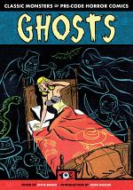 Ghosts - Classic Monsters of Pre-Code Horror Comics