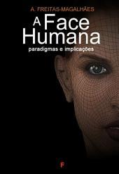 A Face Humana - Paradigmas e Implicações