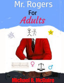 Mr. Rogers for Adults