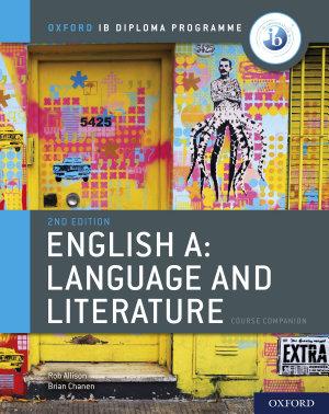 Oxford IB Diploma Programme  English A  Language and Literature Course Companion PDF