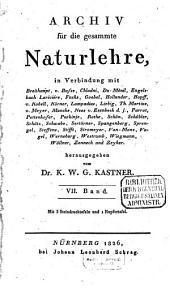 Archiv für die gesammte Naturlehre: Band 7