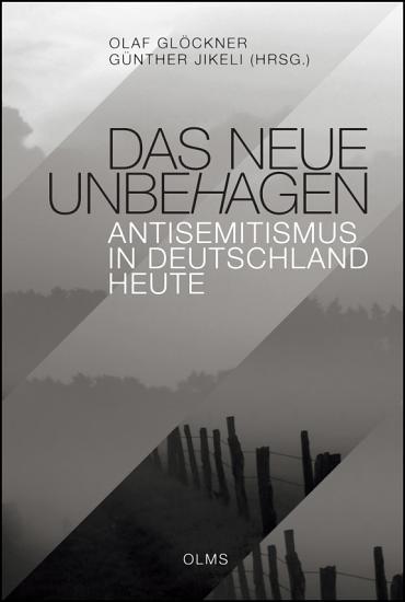 Das neue Unbehagen   Antisemitismus in Deutschland heute PDF